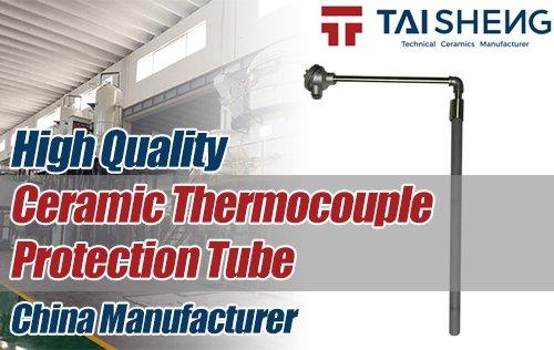 Ceramic Thermocouple Protection Tube,Thermocouple Ceramic Tube,Silicon Nitride Ceramic