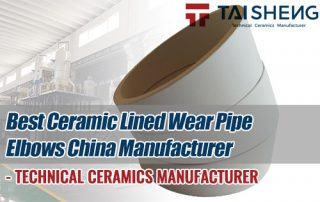 Best-Ceramic-Lined-Wear-Pipe-Elbows-China-Manufacturer-TAISHENG